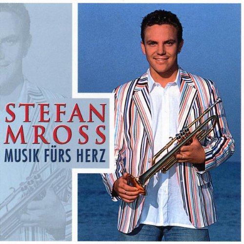 Stefan Mross - Musik Fürs Herz