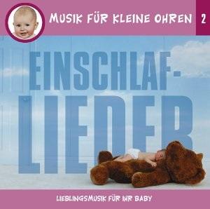 Musik für Kleine Ohren - Folge 2 - Einschlaflieder