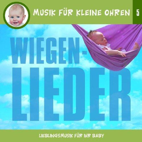 Musik für Kleine Ohren - Wiegenlieder,5