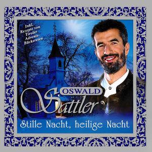 Oswald Sattler - Stille Nacht,Heilige Nacht