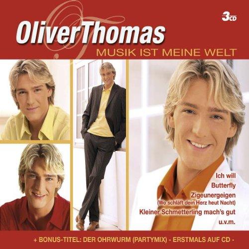 Oliver Thomas - Musik Ist Meine Welt
