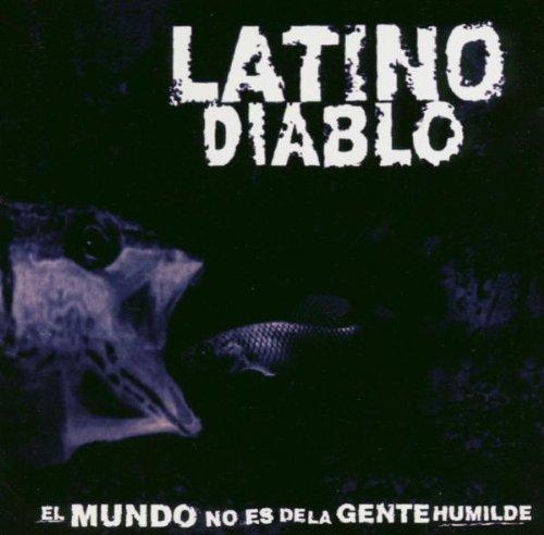 Latino Diabolo - El Mundo No Es delà