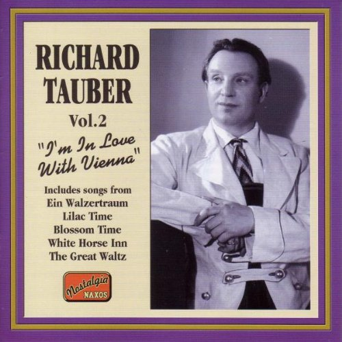 Richard Tauber - I M in Love With Vienna