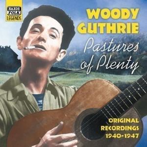 Woody Guthrie - Pastures of Plenty