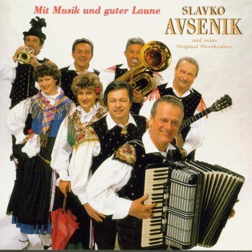 Slavko und Seine Original Oberkrainer Avsenik -...