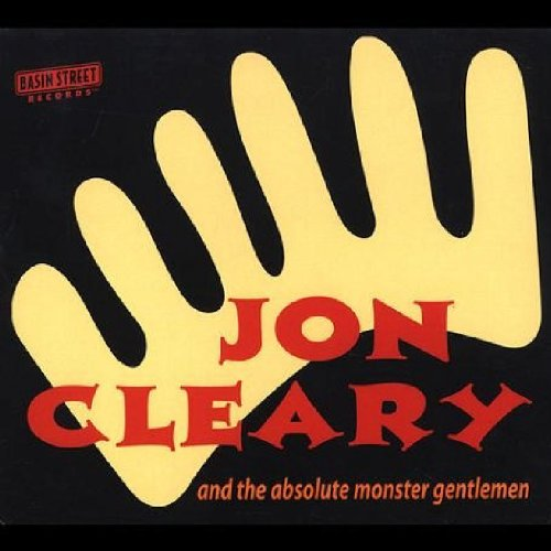 Jon Cleary - And the Absolute Monster Gentlemen