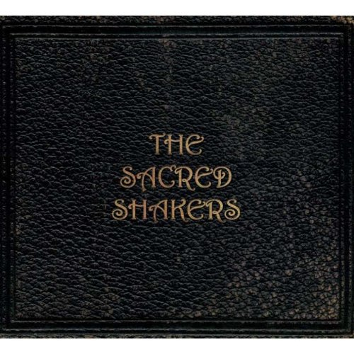 the Feat.Jewel Sacred Shakers - The Sacred Shakers