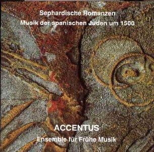 Accentus-Ensemble F.Frühe Musik - Sephardische ...