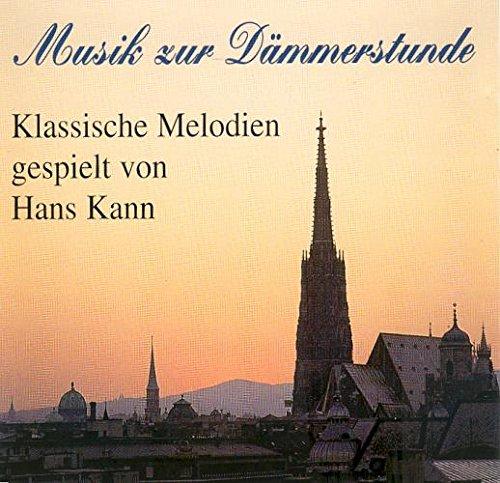Hans Kann - Musik zur Dämmerstunde (Klassische ...