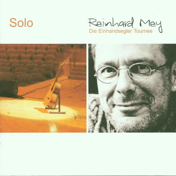 Reinhard Mey - Solo