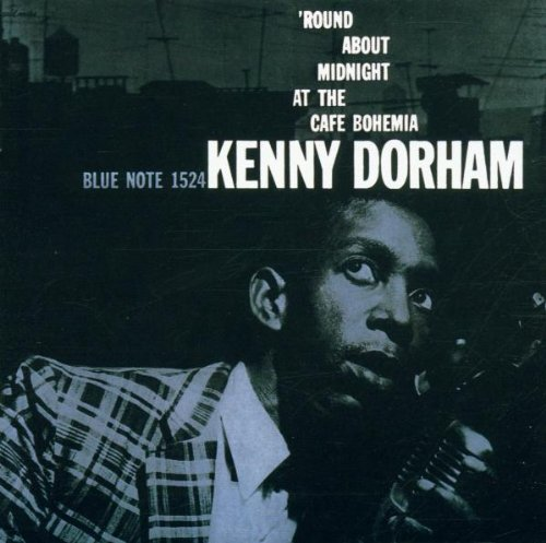 Kenny Dorham - Round About Midnight at the Cafr...