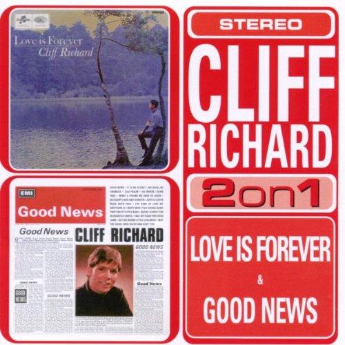 Cliff Richard - Love Is Forever/Good News