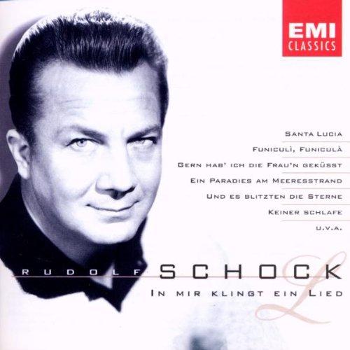 Rudolf Schock - In Mir Klingt Ein Lied