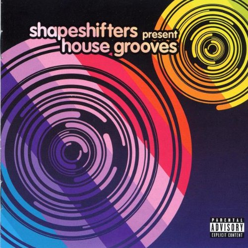 Shapeshifters Pres. - House Grooves