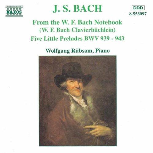 Wolfgang Rübsam - Aus dem Klavierbüchlein für Wilhelm Friedemann Bach