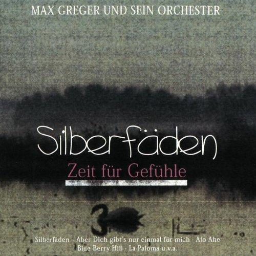 Max Greger - Silberfäden