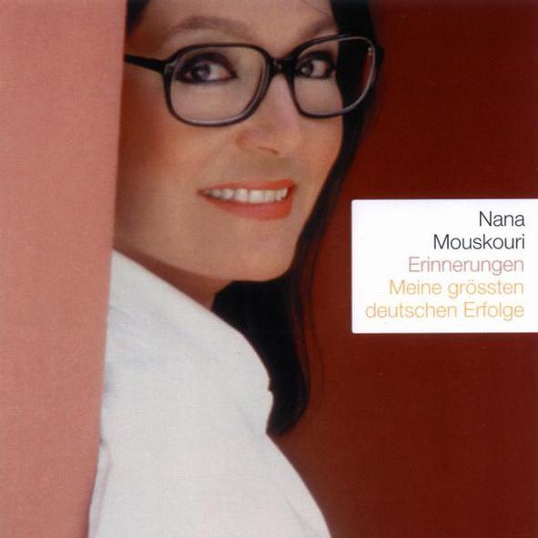 Nana Mouskouri - Erinnerungen - Meine Grössten deutschen Erfolge
