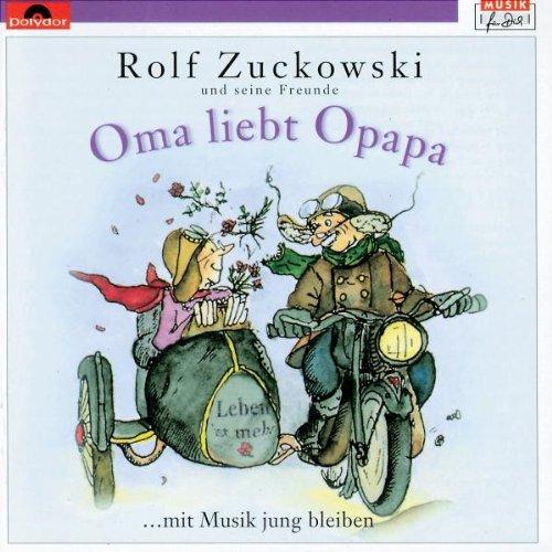 Rolf Zuckowski - Oma Liebt Opapa