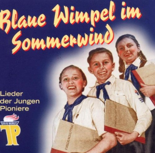 Rundfunk-Kinderchor Berlin - Blaue Wimpel im So...