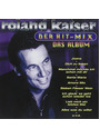 Roland Kaiser - Der Hit-Mix-das Album
