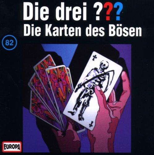 Die drei ???: Folge 82 - Die Karten des Bösen