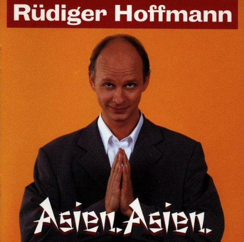 Rüdiger Hoffmann - Asien,Asien