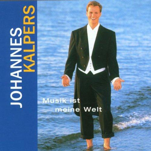 Johannes Kalpers - Musik Ist Meine Welt