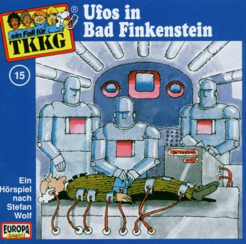 TKKG: Folge 15 - Ufos in Bad Finkenstein