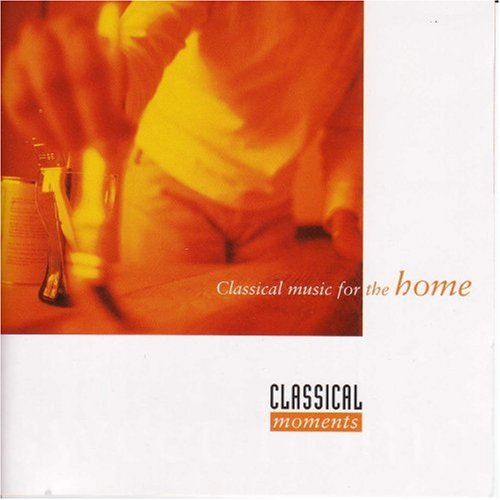 Various - Classical Music for the Home