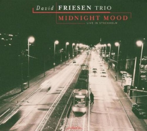 David Friesen - Midnight Mood-Live in Stockholm