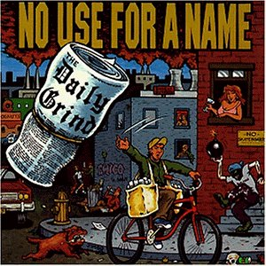 No Use for a Name - The Daily Grind (Ep)