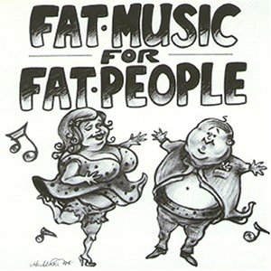 Various - Fat Music for Fat People (Ep)