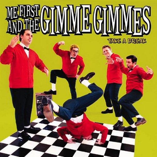 Me First & the Gimme Gimmes - Take a Brake