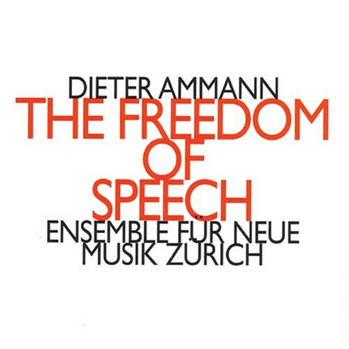 Ensemble für Neue Musik Zürich - The Freedom of...