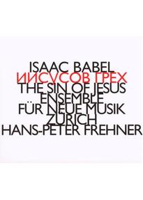 Ensemble für Neue Musik Zürich - The Sin of Jesus/Engelchen