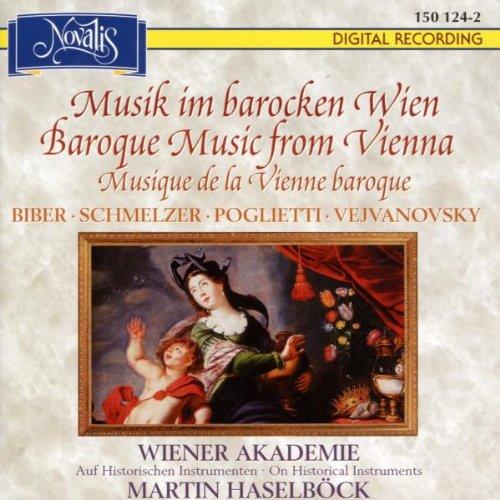Martin Haselböck - Musik im barocken Wien