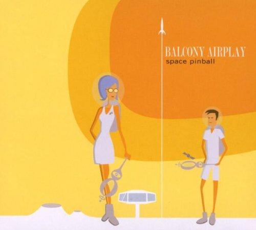 Balcony Airplay - Space Pinball