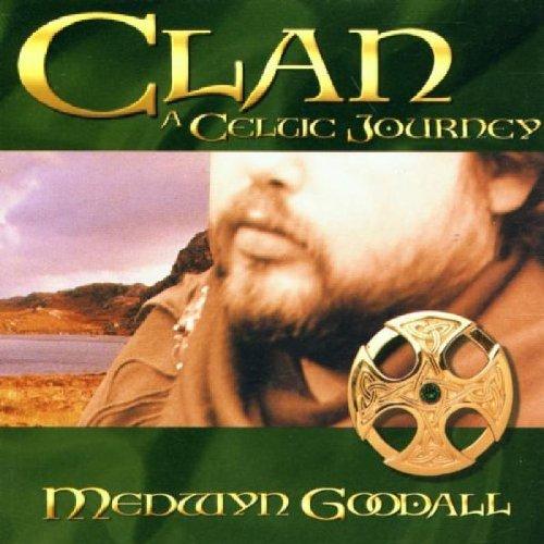 Medwyn Goodall - Clan-a Celtic Journey