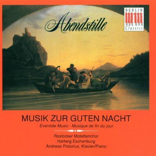 Eschenburg - Abendstille (Musik zur guten Nacht)