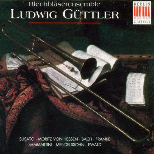 Ludwig Blechbläserensemble Güttler - Musik für ...