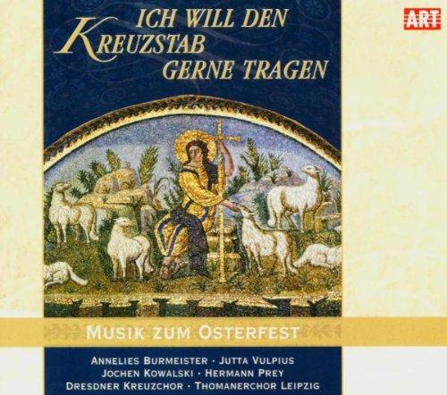 Dresdner Kreuzchor - Ich will den Kreuzstab ger...