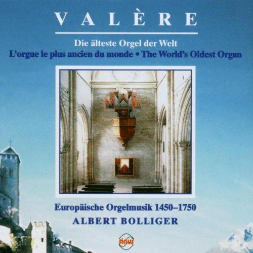 Albert Bolliger - Valere,Alteste Orgel der Welt