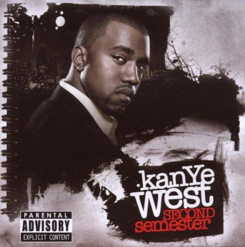 Kanye West - Second Semester