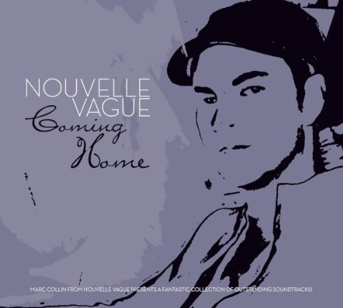 Various - Coming Home-Compiled By Nouvelle Vague