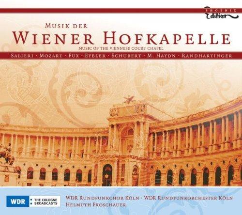 Froschauer - Musik der Wiener Hofkapelle