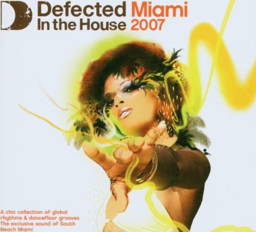 Various - Miami 2007-Defected in the House
