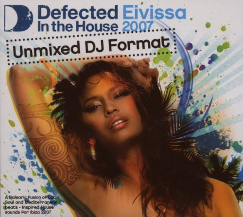 Various - Eivissa 2007-Defeted in the House