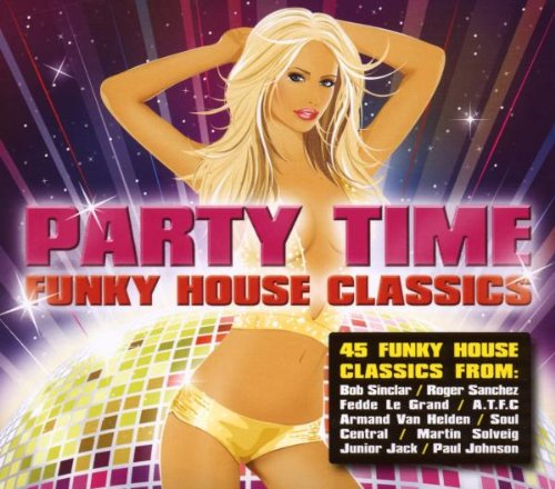 Various - Party Time-Funky House Classics