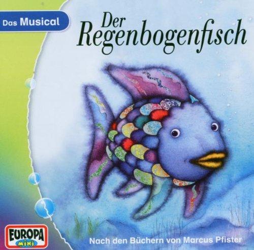 der Regenbogenfisch - Der Regenbogenfisch - Das...