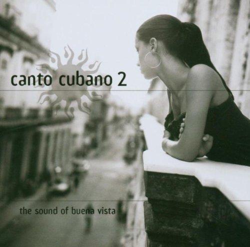 Various - Canto Cubano Vol. 2 - The Sound Of Buena Vista